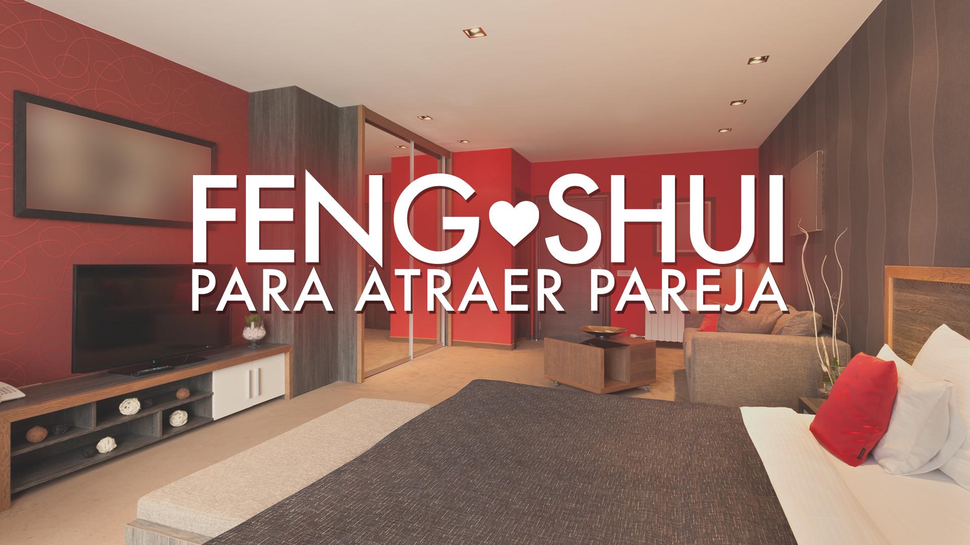 Feng shui para atraer pareja encuentra el amor con estos - Atraer dinero feng shui ...