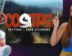Brytiago, Rauw Alejandro, New Music Drop, Cositas