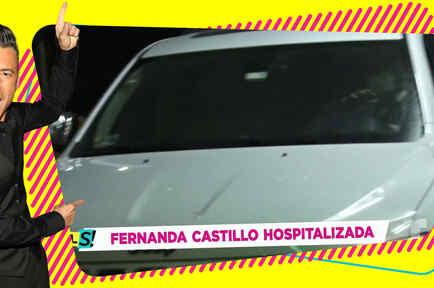 Fernanda Castillo hospitalizada episodio
