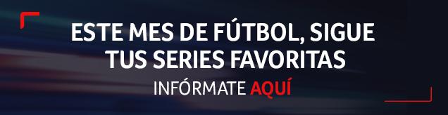 Horarios de tus series favoritas durante el mes de fútbol
