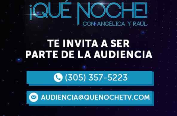 Email y telefono para ser audiencia en el show Que Noche