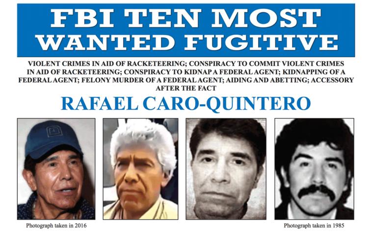 El capo mexicano Rafael Caro Quintero es uno de los 10 fugitivos más buscados del FBI