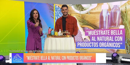 Productos orgánicos de belleza en 'En Casa con Telemundo'