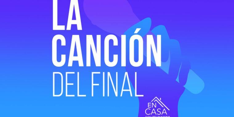 'La Canción del Final', playlist de 'En Casa con Telemundo'