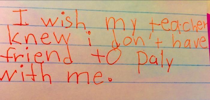 Maestra Kyle Scwartz comparte notas de sus estudiantes en #IWishMyTeacherKnew, no tengo con quién jugar