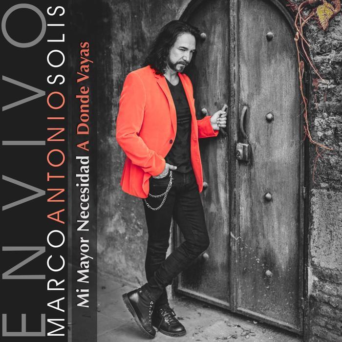 Portada del sencillo Mi Mayor Necesicad/A Donde Vayas de Marco Antonio Solis