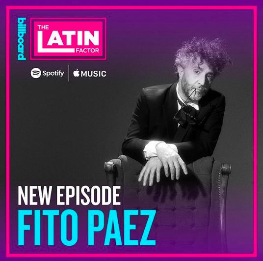 fito paez latin factor podcast
