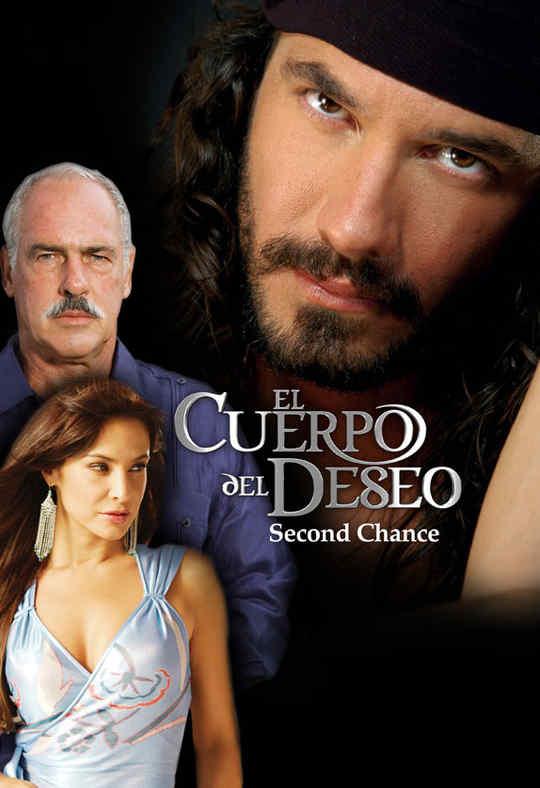 Second Chance (El Cuerpo del Deseo)