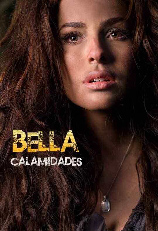 Bella Calamidades / Beautiful But Unlucky
