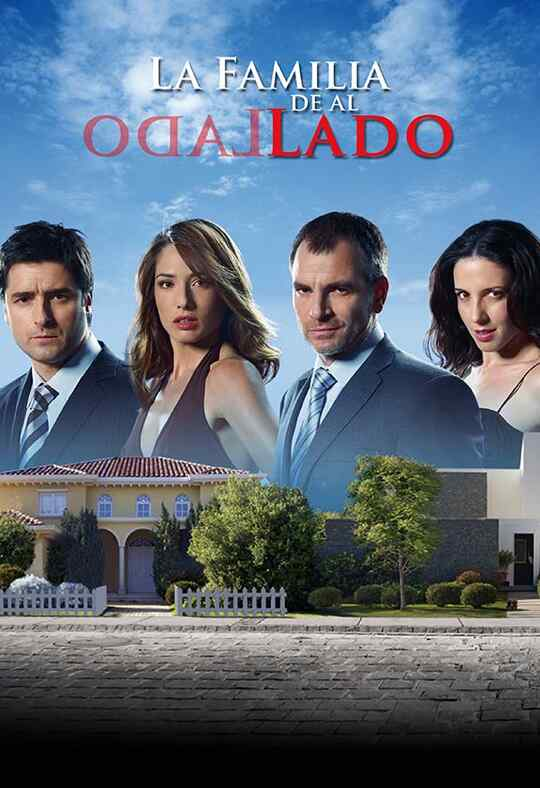 La Familia de al Lado / The Next Door Family