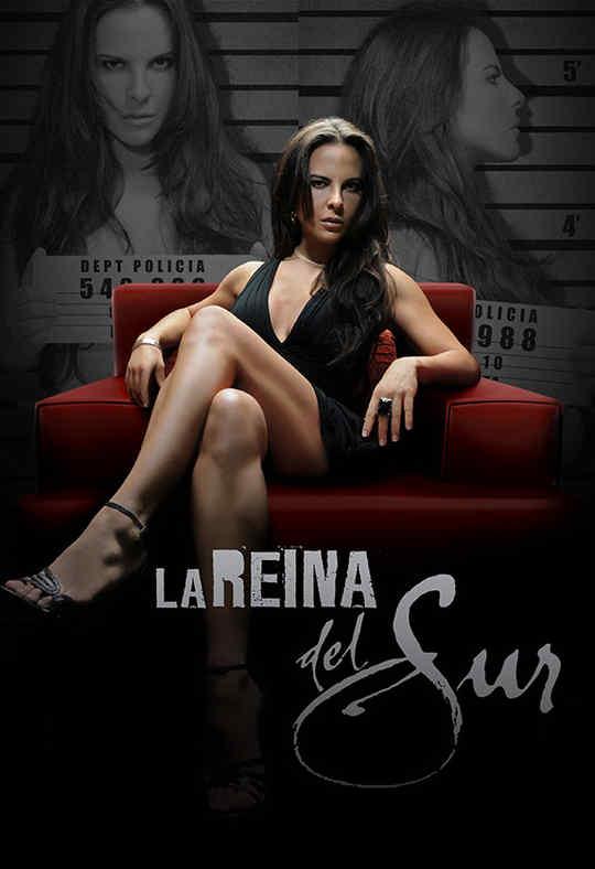 La Reina del Sur - The Queen of the South