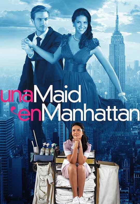 Una Maid en Manhattan / Maid in Manhattan