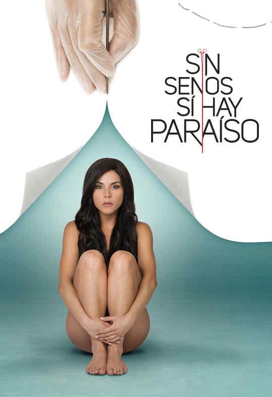 Sin Senos Si Hay Paraiso_poster.jpg