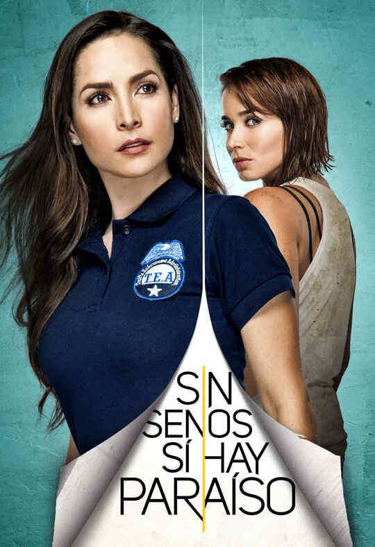 Imagen Sin senos sí hay paraíso – Temporada 2