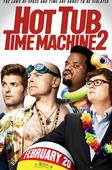 "Póster de la película ""Hot Tub Time Machine 2""."