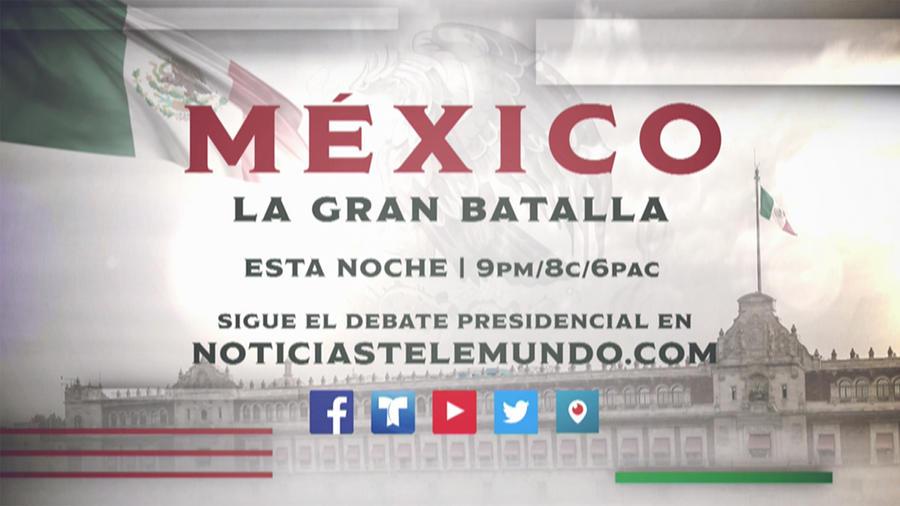 Debate Presidencial Mexicano  por Telemundo