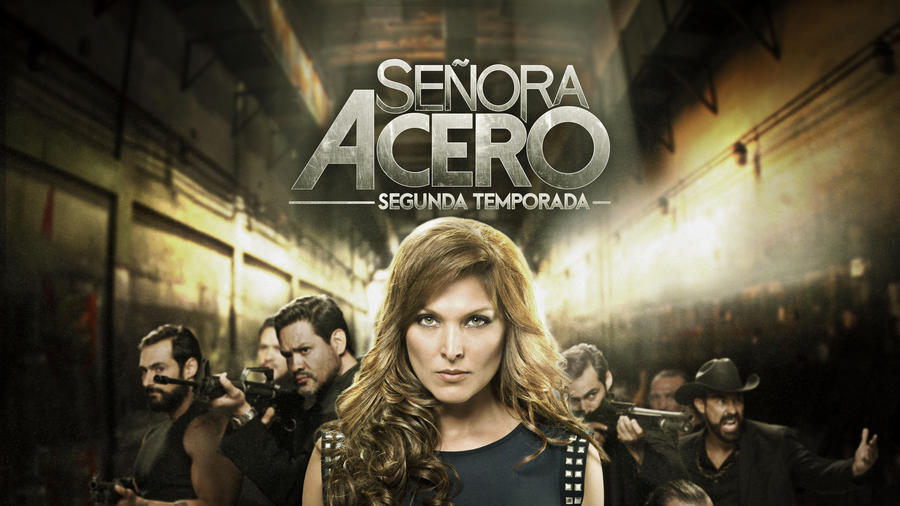 Señora Acero 2 (Woman of Steel 2)