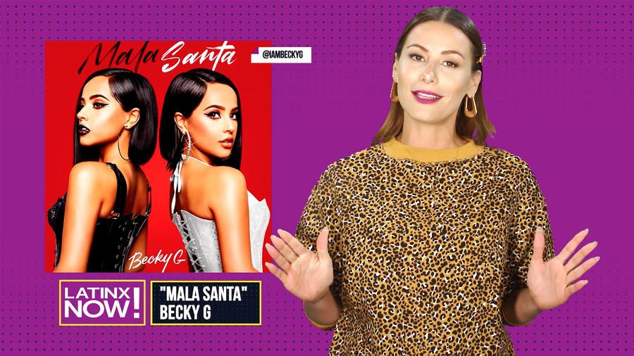 Nastassja bolivar, becky G, New Music Drop, Mala Santa