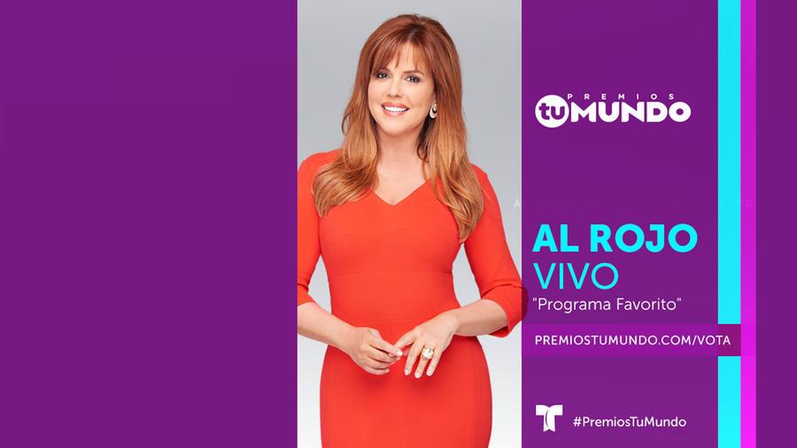 Al Rojo Vivo nominado como Programa Favorito en Premios Tu Mundo 2017