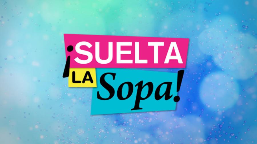 Suelta La Sopa