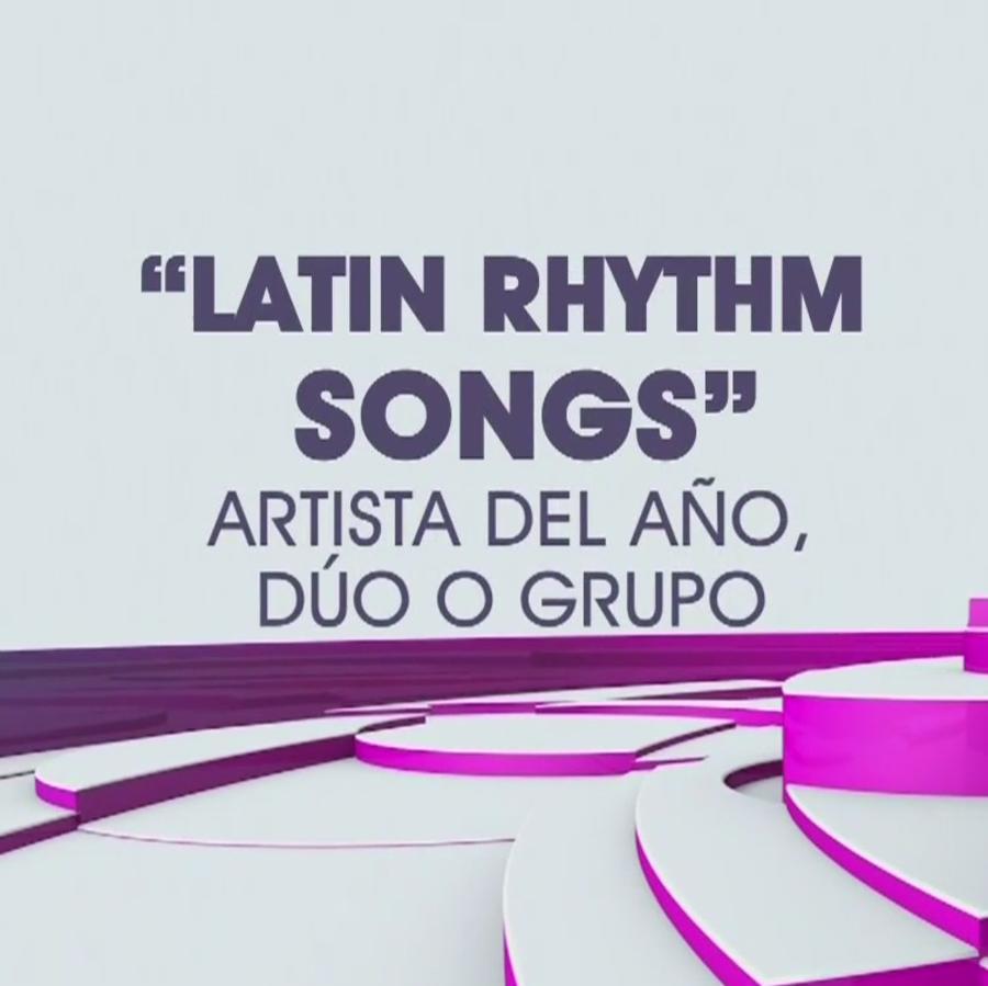 "Latin Rhythm Songs"" Artista del Año, Dúo o Grupo"