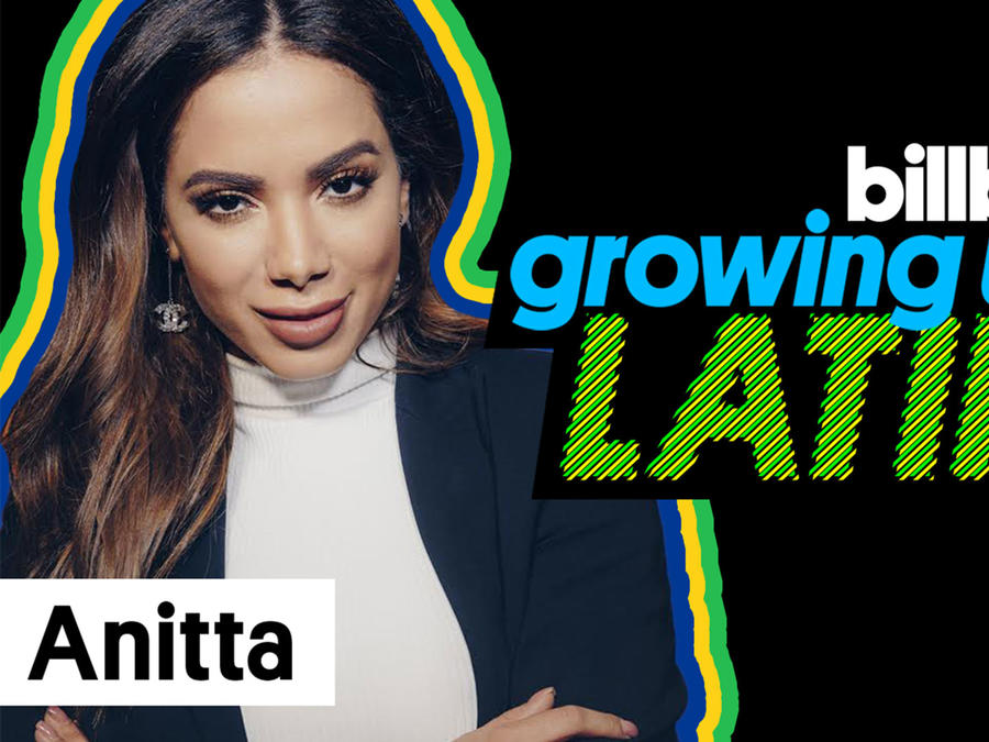 Anitta in Growing up Latino