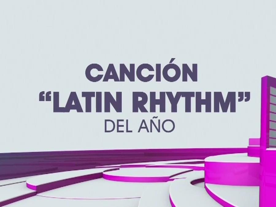 Canción Latin Rhythm del Año