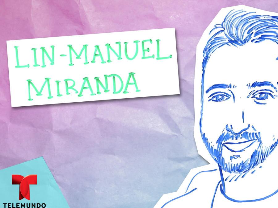 Ilustrando mi vida: Lin-Manuel Miranda
