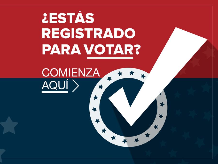 ¿Estás registrado para votar?