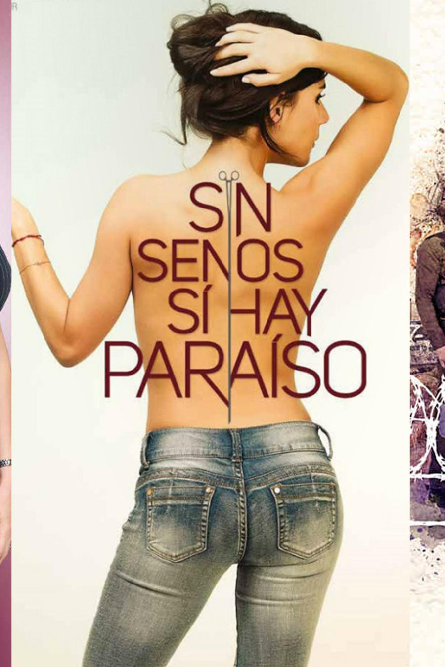 Poster, Silvana sin lana, Sin senos sí hay Paraíso, Señora Acero