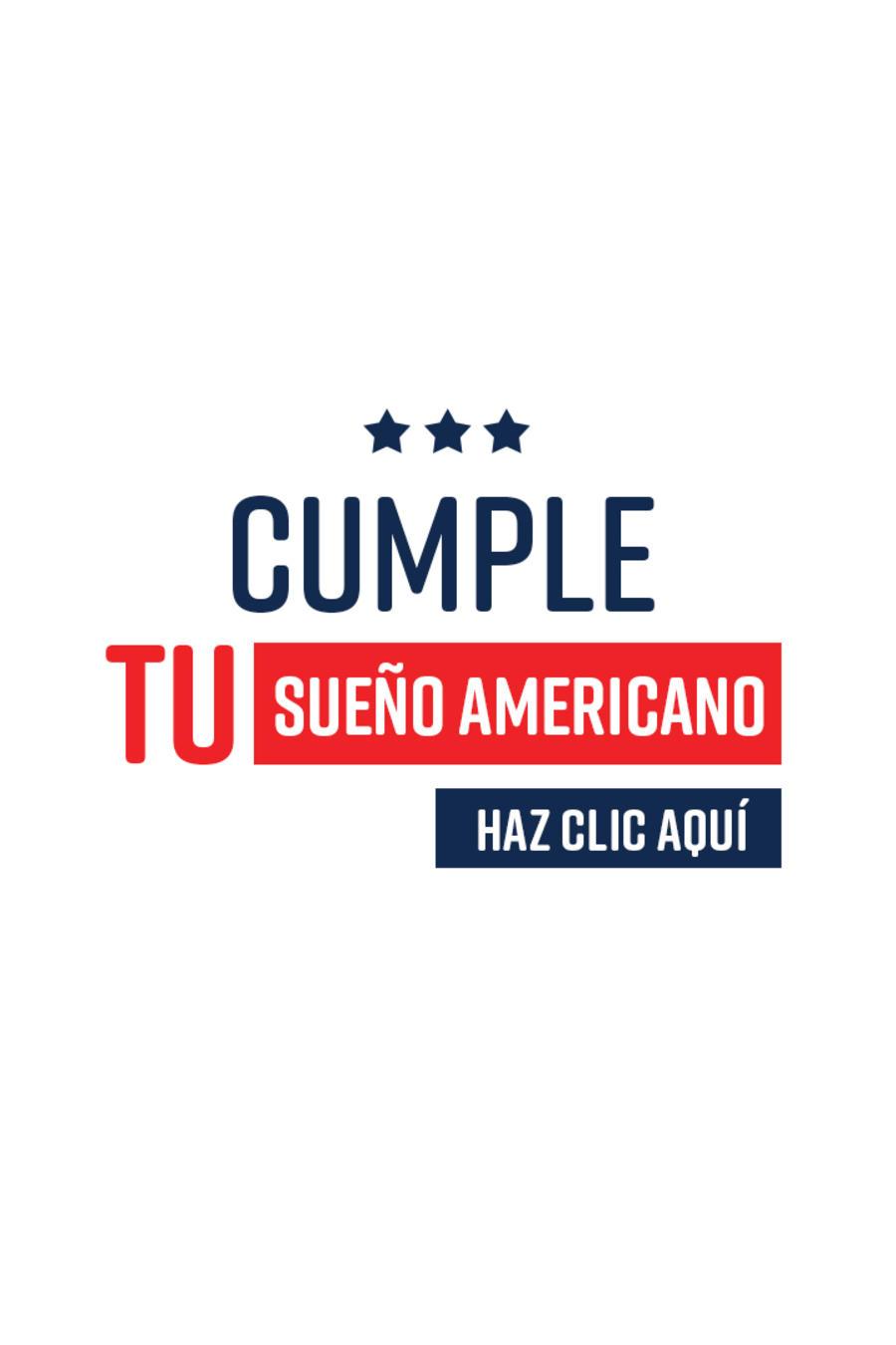 Cumple tu sueño americano