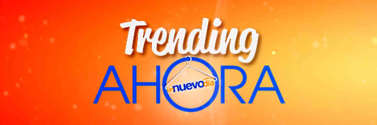 Trending Ahora