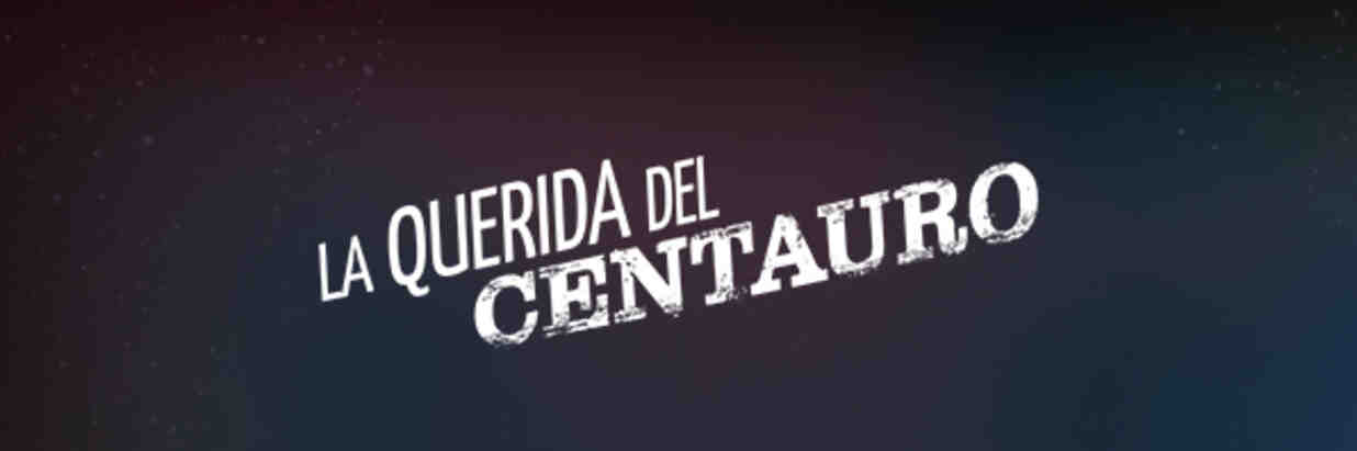 La Querida Del Centauro