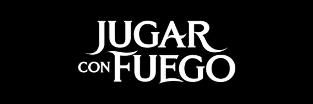 Jugar con Fuego