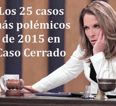 Los 25 casos más polémicos de 2015