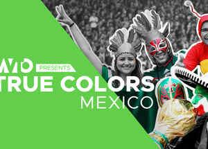 True Colors: Mexico