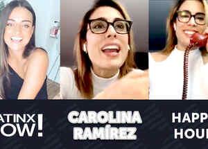 Happy Hour con Carolina Ramírez: su orgullo latino