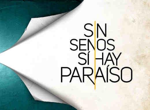Sin Senos Si Hay Paraiso